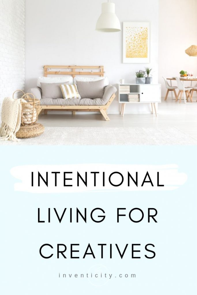 Intentional Living for Creatives