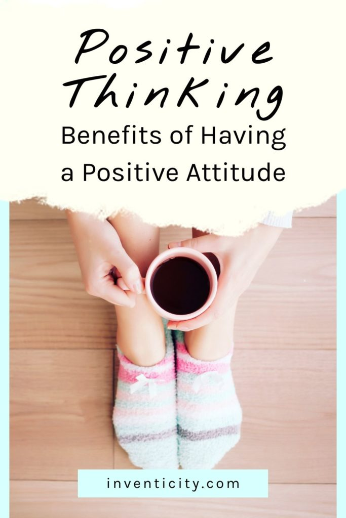 POSITIVE THINKING | Benefits of Having a Positive Attitude