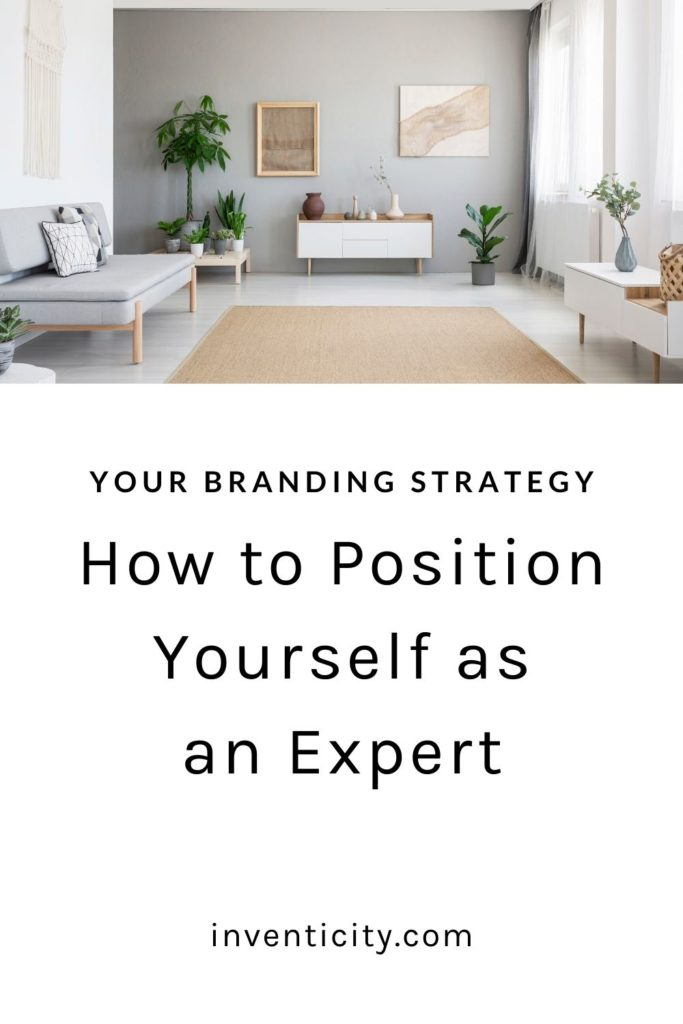 Branding Strategy How to Position Yourself as an Expert