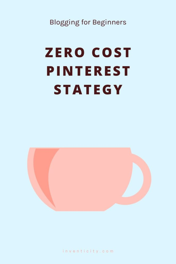 Pinterest Strategy Blogging for Beginners
